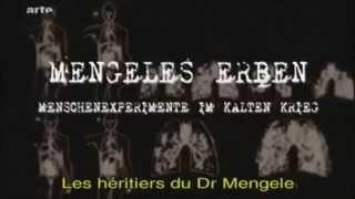Documentaire Dr Mengele et ses expérience interdite
