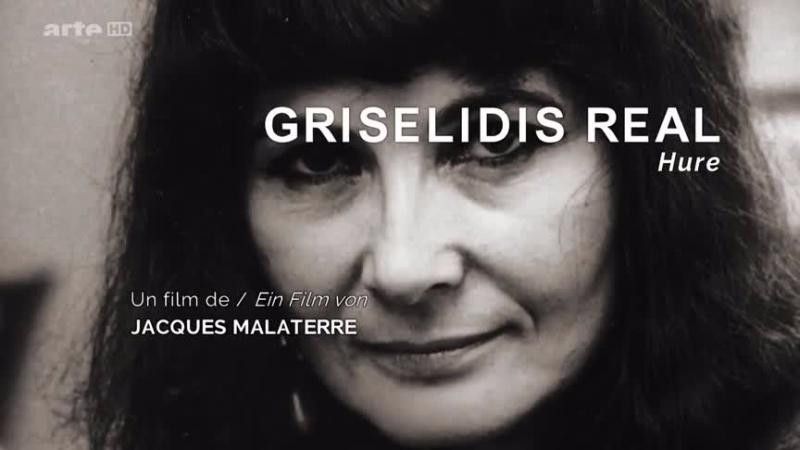 Documentaire Les oubliés de l'histoire – Grisélidis Réal, une courtisane libertaire