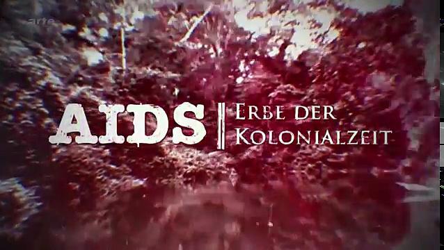 Documentaire Sida, un héritage de l'époque coloniale
