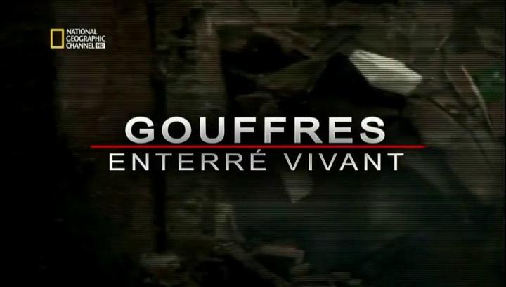 Documentaire Sinkholes : enterré vivant