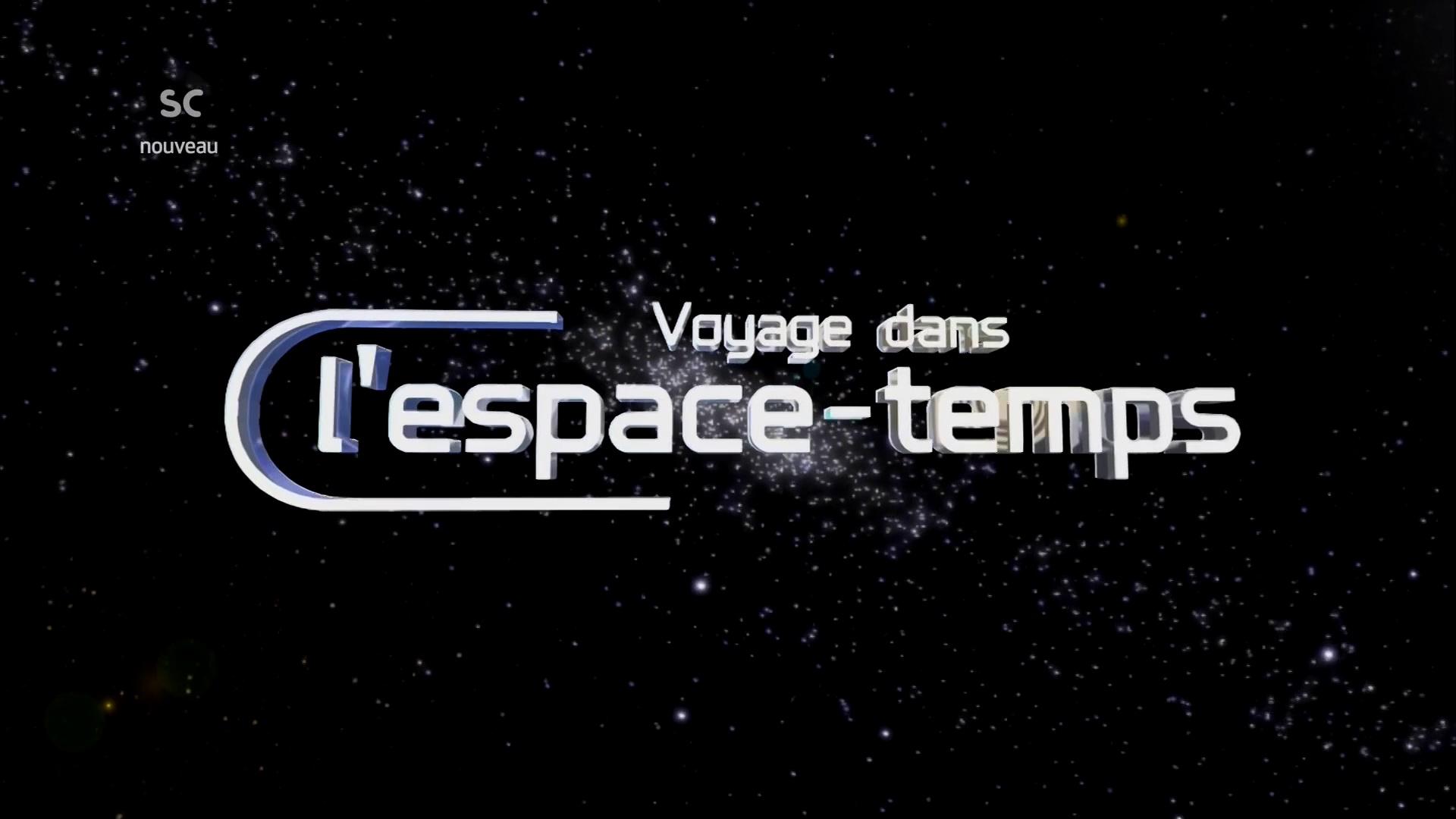 Documentaire Voyage dans l'espace-temps – L'origine du temps
