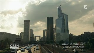 Documentaire Climat: le grand bluff des multinationales
