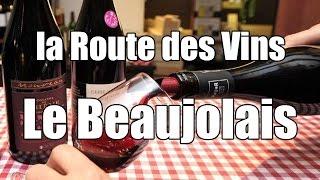Documentaire La route des vins – Le Beaujolais Nouveau