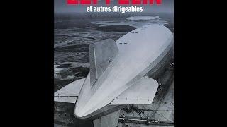 Documentaire La fabuleuse histoire des Zeppelin et autres dirigeables