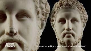 Documentaire Secrets d'histoire – Alexandre le Grand, des rêves et des conquêtes