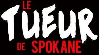 Documentaire Le tueur de Spokane