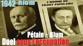 Documentaire 1942, duel sous l'occupation : Blum-Pétain