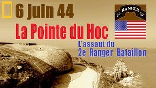 Documentaire 6 juin 44, la Pointe du Hoc : les Rangers