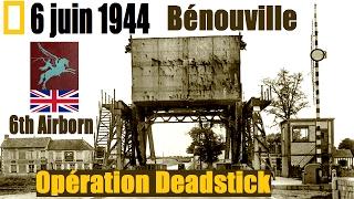 Documentaire 6 juin, Bénouville et Ranville : l'assaut de la 6e Airborn