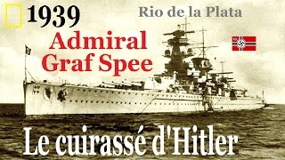 Documentaire 1939, admiral Graf Spee : le cuirassé d'Hitler