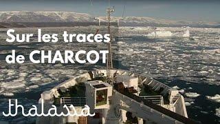 Documentaire Sur les traces de Jean-Baptiste Charcot