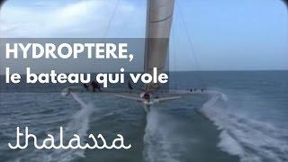Documentaire Hydroptère, le bateau qui vole