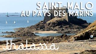 Documentaire Saint-Malo, au pays des marins