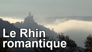Documentaire Le Rhin romantique
