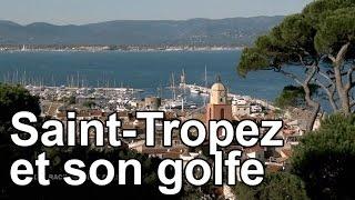 Documentaire Saint-Tropez et son golfe