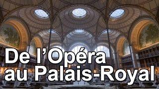 Documentaire De l'Opéra au Palais Royal