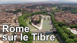 Documentaire Rome sur le Tibre