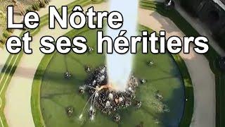 Documentaire Le Nôtre et ses héritiers