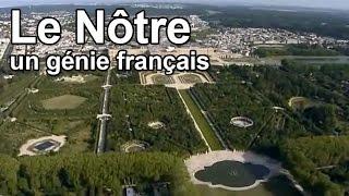 Documentaire Le Nôtre, un génie français