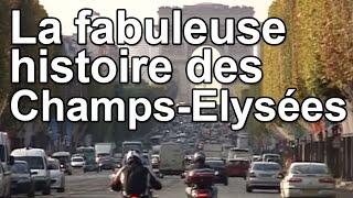 Documentaire La fabuleuse histoire des Champs-Elysées