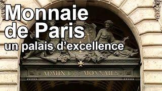 Documentaire Monnaie de Paris : un palais d'excellence