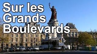 Documentaire Sur les Grands Boulevards parisiens