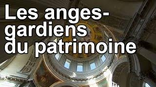 Documentaire Les anges-gardiens du patrimoine