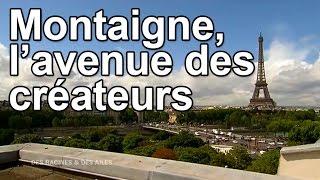 Documentaire Montaigne, l'avenue des créateurs