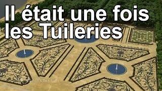 Documentaire Il était une fois les Tuileries