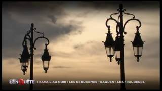 Documentaire Travail au noir, les gendarmes traquent les fraudeurs