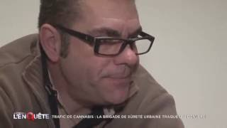 Documentaire Trafic de cannabis : la brigade urbaine traque les dealers