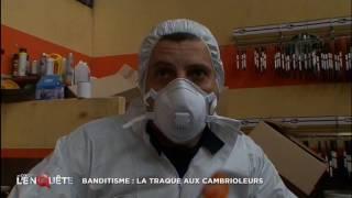 Documentaire Banditisme : la traque aux cambrioleurs