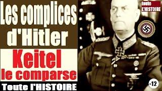 Documentaire Keitel, le complice d'Hitler