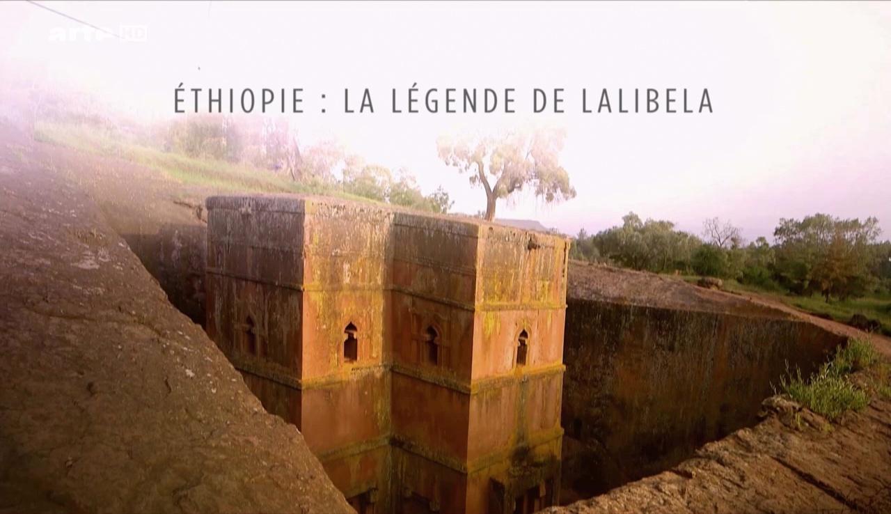 Documentaire Enquêtes archéologiques : Ethiopie, la légende de Lalibela