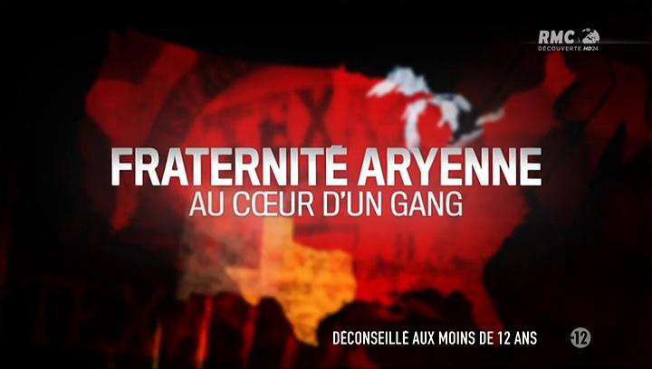 Documentaire Fraternité aryenne : au coeur d'un gang