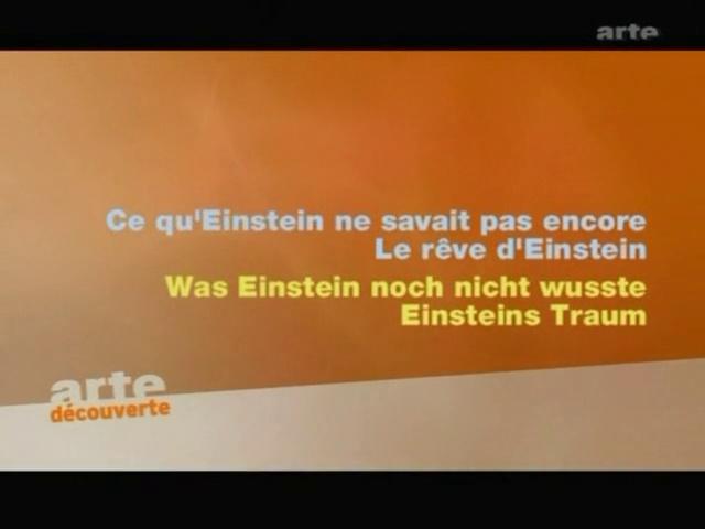 Documentaire L'univers élégant – Episode 1 – Le rêve d'Einstein