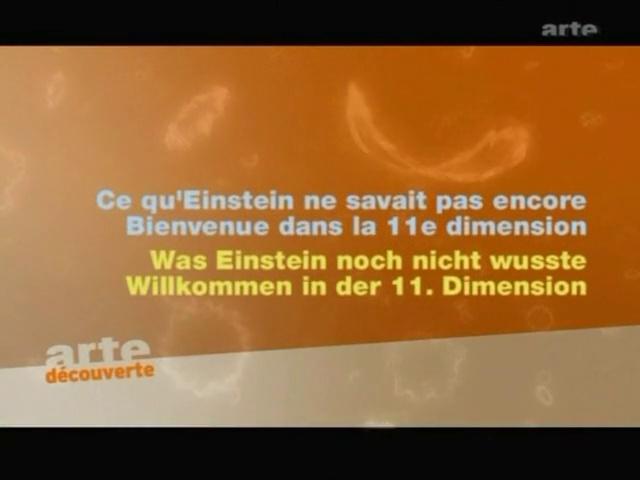 Documentaire L'univers élégant – Episode 3 –  Bienvenue dans la 11e dimension