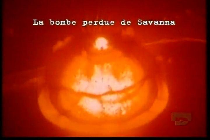 Documentaire Les archives oubliées – Episode 8 – Bombe perdue de Savannah