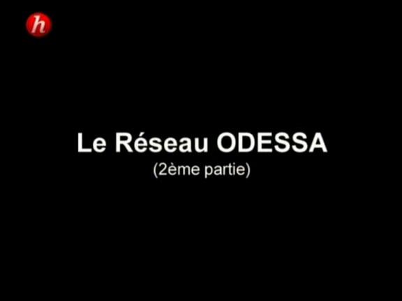 Documentaire Les tabous de l'histoire – Episode 6 – Le réseau odessa (2/2)