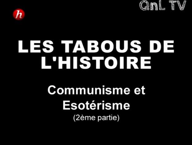 Documentaire Les tabous de l'histoire – Episode 8 – Communisme & ésotérisme (2/2)