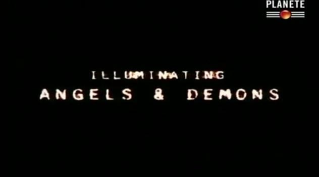 Documentaire Les illuminati décryptés : anges ou démons ? (2/2)