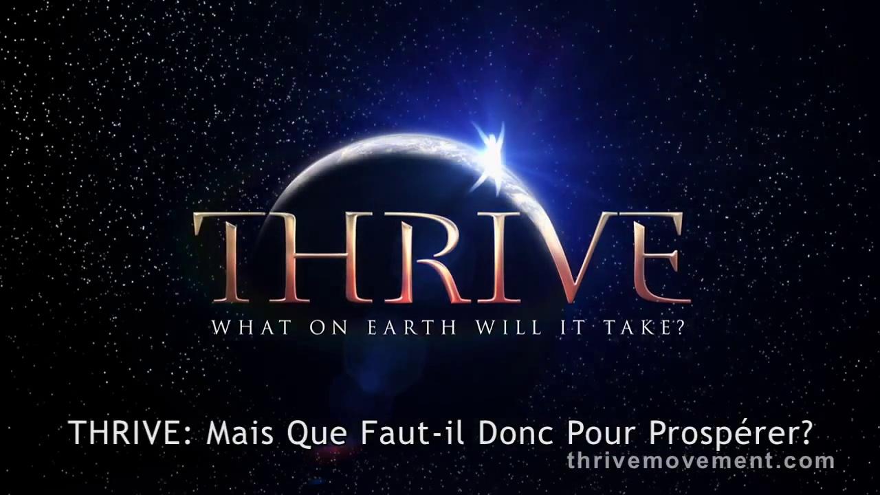 Thrive : mais que faut-il donc pour prospérer ? (1/3)