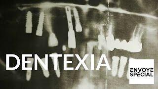 Documentaire Dentexia, le scandale des sans dents