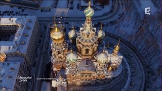 Documentaire Échappées belles – Un week-end à Saint-Pétersbourg