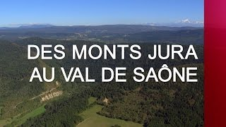 Documentaire Des monts Jura au Val de Saône