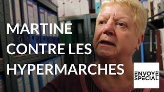 Documentaire Martine part en guerre contre les hypermarchés