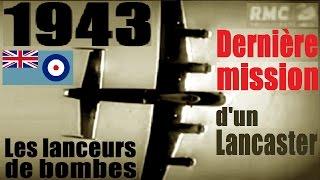 Documentaire 1943, nouvelle stratégie alliée : Lancaster, lanceur de bombes