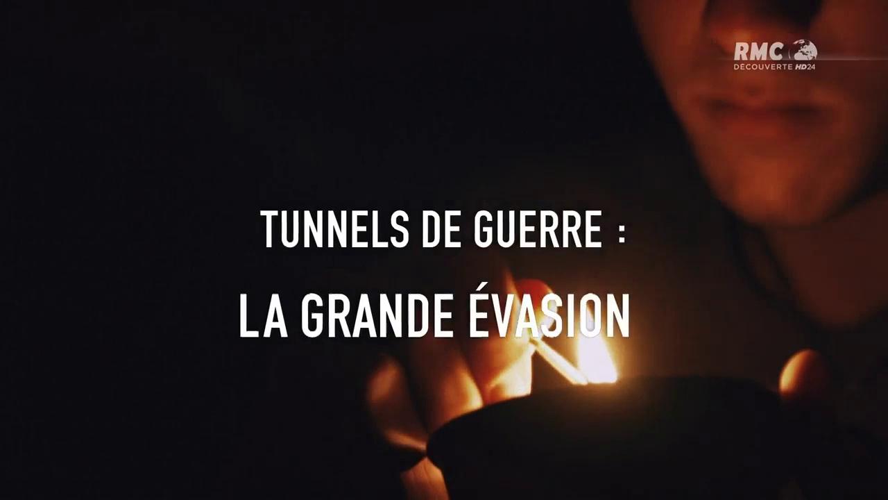 Documentaire Tunnels de guerre, la grande évasion (1/2)