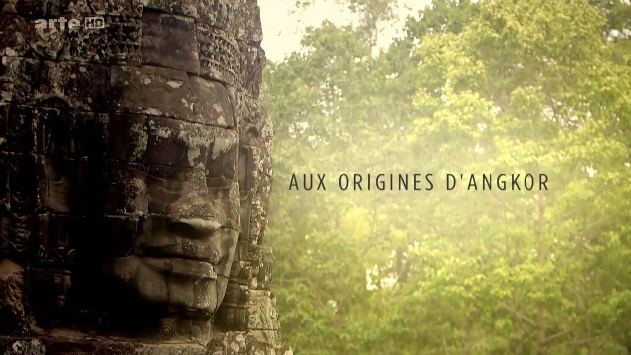 Documentaire Enquêtes Archéologiques – Aux origines d'Angkor