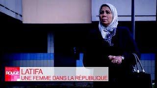 Documentaire Latifa, une femme dans la République